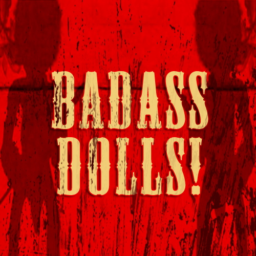 Badass Dolls coming soon from Ooga Booga: Crack Whore, The Gook, Joe Cracker, Butt Pirate, Hambo the Ranch Hand, Ooga Booga!