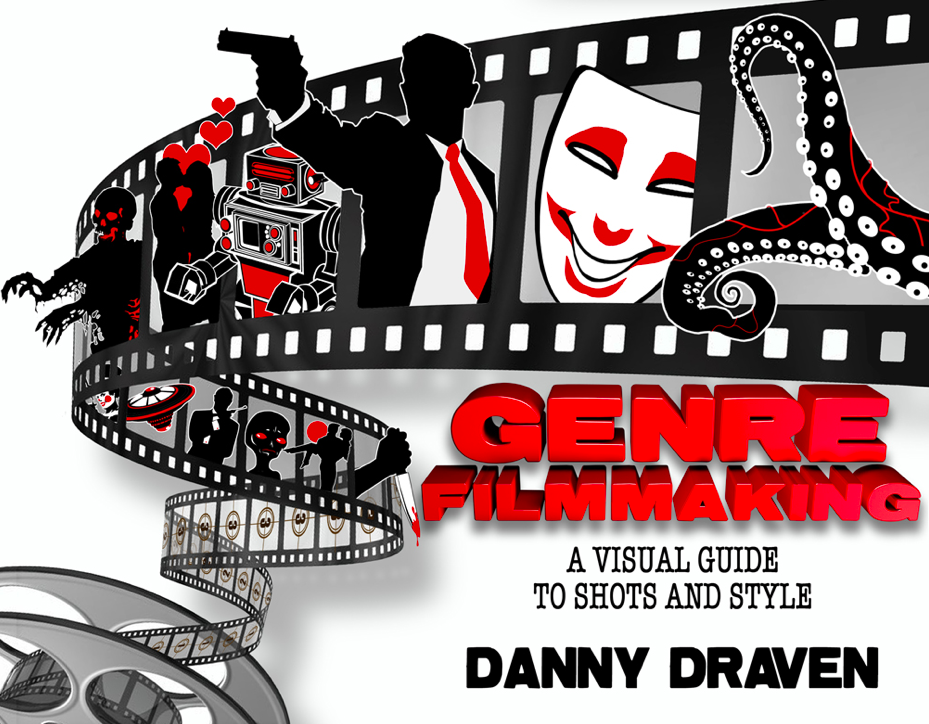 "New Book ""Genre Filmmaking"" By Reel Evil Director Danny Draven"